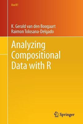 Analyzing Compositional Data with R  by  K Gerald Boogaart