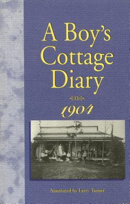 Boys Cottage Diary, 1904  by  Fred Dickinson