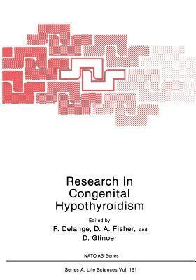 Research in Congenital Hypothyroidism  by  F.M. Delange