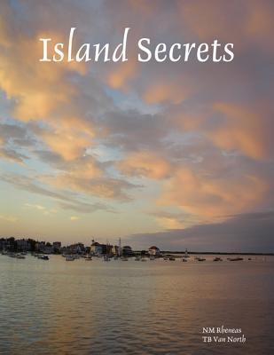 Island Secrets  by  N.m. Rheneas