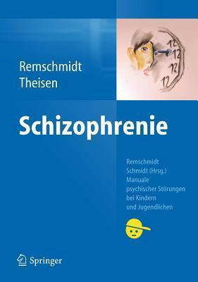 Schizophrenie  by  Helmut Remschmidt