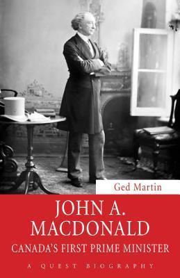 John A. MacDonald  by  Ged Martin