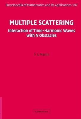 Multiple Scattering P.A. Martin
