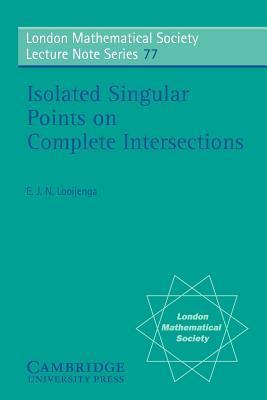 Isolated Singular Points on Complete Intersections E.J. Looijenga