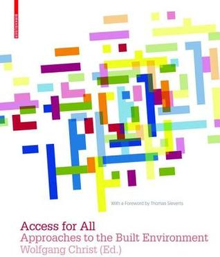 Access for All: Zuqanqe Zur Gebauten Umwelt Wolfgang Christ