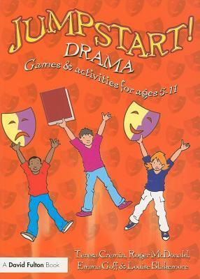 Jumpstart! Drama  by  Teresa Cremin
