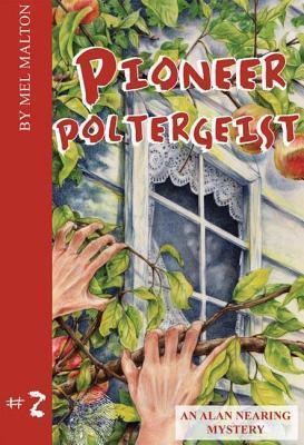Pioneer Poltergeist  by  Mel Malton