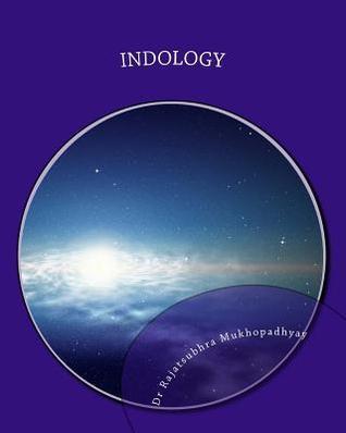 Indology Dr Rajatsubhra Mukhopadhyay