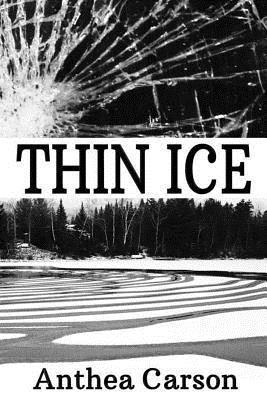 Thin Ice Anthea Carson