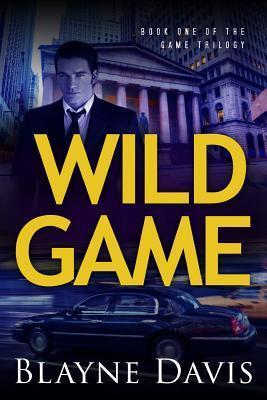 Wild Game Blayne Davis