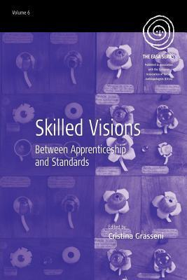 Skilled Visions Cristina Grasseni