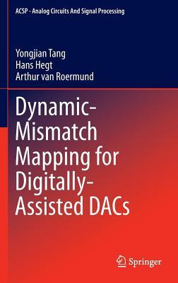 Dynamic-Mismatch Mapping for Digitally-Assisted Dacs Yongjian Tang