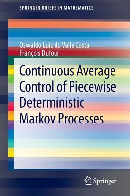 Continuous Average Control of Piecewise Deterministic Markov Processes  by  Francois Dufour
