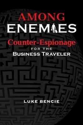 Among Enemies Luke Bencie