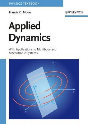 Applied Dynamics  by  Francis C. Moon