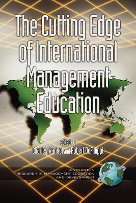 Cutting Edge of International Management Education, The. Research in Management Education and Development.  by  Charles Wankel