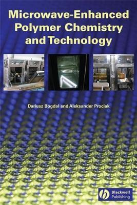 Microwave-Enhanced Polymer Chemistry and Technology Aleksander Prociak
