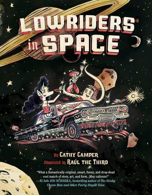 Lowriders in Space (Book 1)  by  Cathy Camper