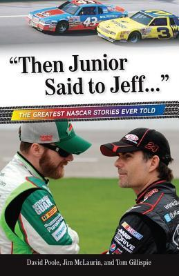Then Junior Said to Jeff. . . Jim McLaurin
