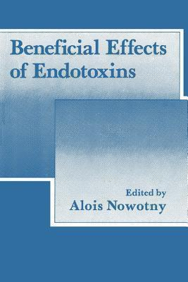 Beneficial Effects of Endotoxins Alois Nowotny