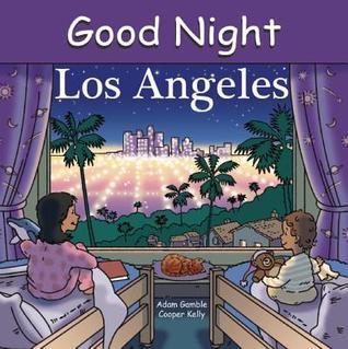 Good Night Los Angeles Adam Gamble