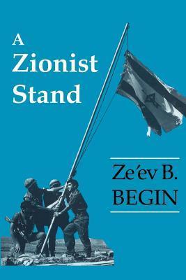 A Zionist Stand Ze Begin