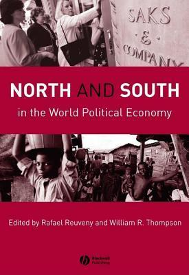North and South in the World Political Economy  by  Rafael Reuveny