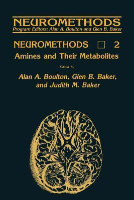 Amines and Their Metabolites  by  Alan A. Boulton