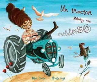 Tractor Muy, Muy Ruidoso, Un Mar Pavon