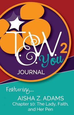 Tew You 2 Journal: Featuring Aisha Z. Adams  by  The Entrepreneur Within You