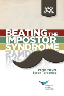 Beating the Impostor Syndrome  by  Portia Mount