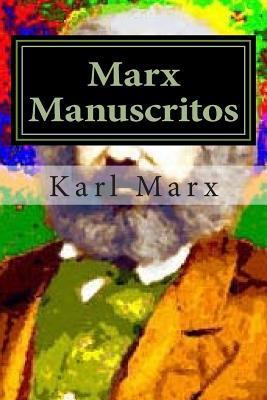 Marx Manuscritos: Coleccion Solidaria  by  Karl Marx