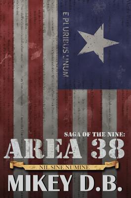 Saga of the Nine: Area 38 Mikey D B