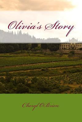 Olivias Story  by  Cheryl OBrien