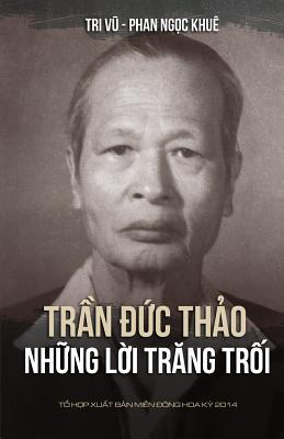 Tran Duc Thao - Nhung Loi Trang Troi Khue Ngoc Phan