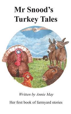 MR Snoods Turkey Tales  by  Annie May