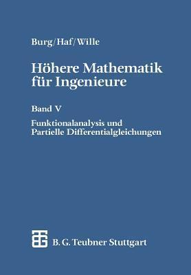 Funktionentheorie: H Here Mathematik Fur Ingenieure, Naturwissenschaftler Und Mathematiker (2004)  by  Herbert Haf