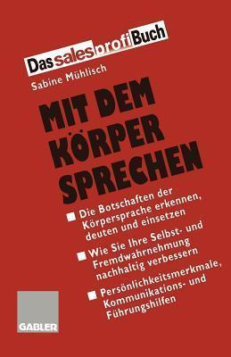 Mit Dem Korper Sprechen Sabine Muhlisch