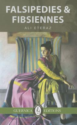Falsipedies and Fibsiennes  by  Ali Eteraz