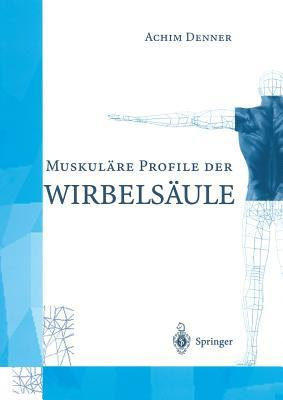Muskulare Profile Der Wirbelsaule Achim Denner