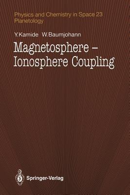 Magnetosphere-Ionosphere Coupling Y Kamide