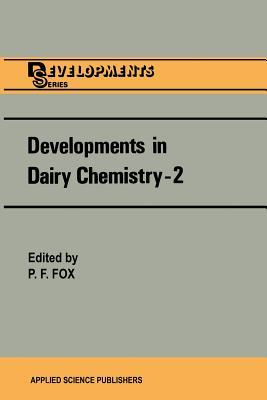 Developments in Dairy Chemistry 2: Lipids  by  P.F. Fox
