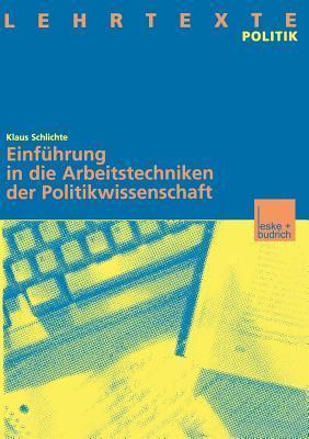 Schlichte, Arbeitstechniken Politikwissenschaft Klaus Schlichte
