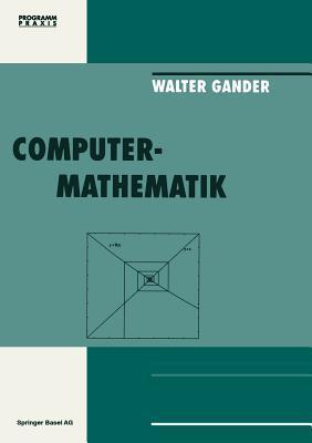Computermathematik  by  Gander