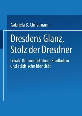 Zur Kommunikativen Konstruktion Von Raumen: Theoretische Konzepte Und Empirische Analysen Gabriela B Christmann