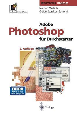 Adobe Photoshop für Durchstarter Norbert Welsch