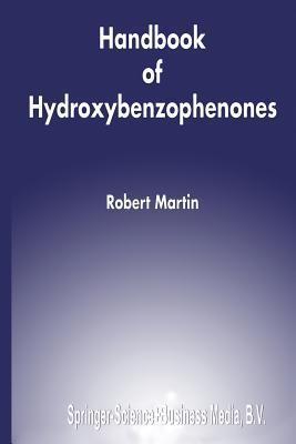 Handbook of Hydroxybenzophenones Robert Martin