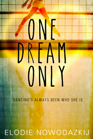 One dream only (One Two Three #0.5)  by  Elodie Nowodazkij