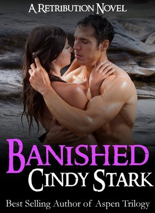 Banished (Retribution, #3) Cindy Stark