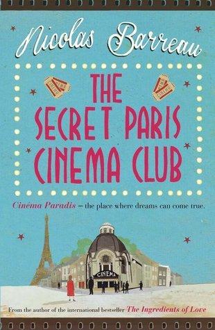 The Secret Paris Cinema Club Nicolas Barreau